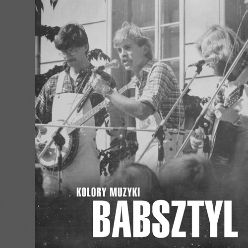 Kolory muzyki – the best of Babsztyl